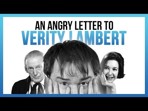 An Angry Letter to Verity Lambert