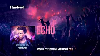 Hardwell feat. Jonathan Mendelsohn - Echo (OUT NOW) #UnitedWeAre