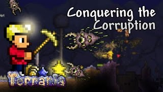 Terraria Let's Play - Conquering the Corruption [14]