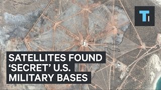 Satellites found 'secret' U.S.  military bases