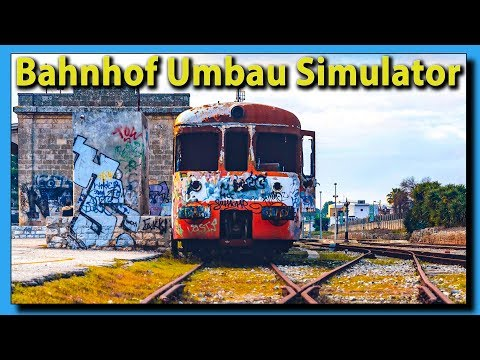 Bahnhof Umbau Simulator ► Train Station Renovation #1