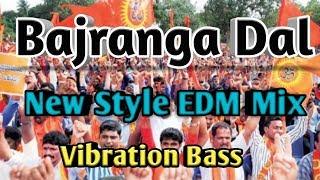 bajrangdal song dj 2019 \ jay sree ram \ chathrapathi shivaji maharaj \ new style edm mix