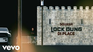 Squash - Lock Dung Di Place ( Gta Official Music Video )