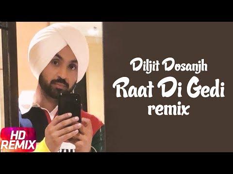 Raat Di Gedi | Remix | Diljit Dosanjh | Neeru Bajwa | Jatinder Shah | Arvindr Khaira | Speed Records
