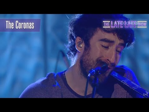 The Coronas - 'Just Like That' | The Late Late Show | RTÉ One