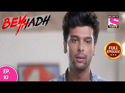 Beyhadh - Full Episode 10 - 12th January, 2018