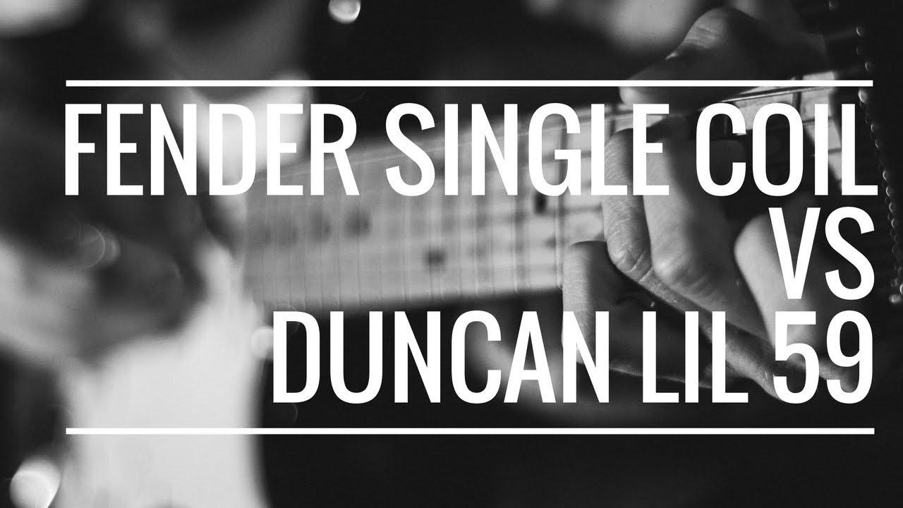 Fender Single Coil vs Duncan Lil 59 Bridge Shootout! - YouTube