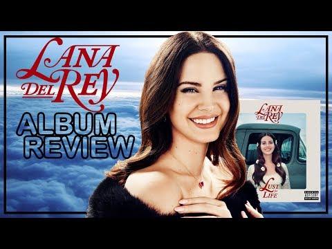 Album Review || Lana Del Rey - Lust For Life (Faixa A Faixa)