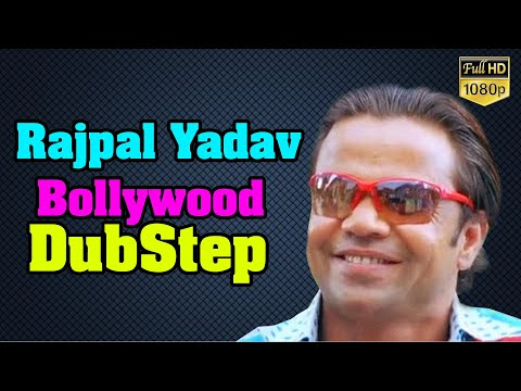 Rajpal Yadav | Bollywood DubStep | GL Music Studio |
