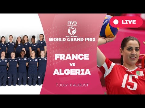 France v Algeria - Group 3: 2017 FIVB Volleyball World Grand