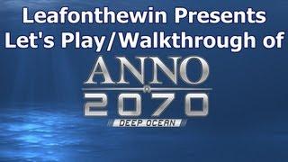 Anno 2070 Let's Play/Walkthrough - Continuous Game - Part 1