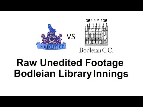 Broadclyst CC v Bodleian Library CC - Bodleian Library Innings - Raw Unedited Footage 2/7/2017