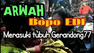 Video Mbah blengur gerandong77 kerasukan arwah Bopo Edi samboyo putro download MP3, 3GP, MP4, WEBM, AVI, FLV November 2018