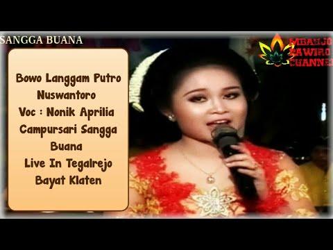 Langgam Putro Nuswantoro _ Nonik Aprilia _ Sangga Buana Mat Matan Live Bayat Klaten Klasik