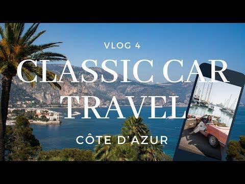 VLOG 4 // Mercedes-Benz ClassicCarTravel x Côte d'Azur