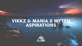 Vikkz & Mania x Myten - Aspirations image