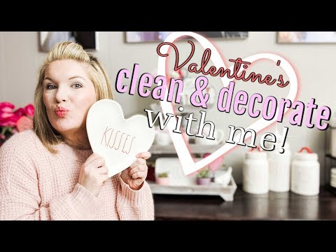 VALENTINES DAY CLEAN AND DECORATE WITH ME || DIY IDEAS || CLEANING MOTIVATION
