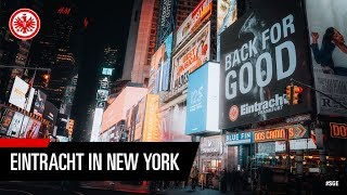 Back for Good | Eintracht Frankfurt rockt den Times Square