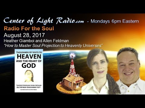 """Center of Light Radio - Heather and Allen: """"How To Master Soul Projection"""""""