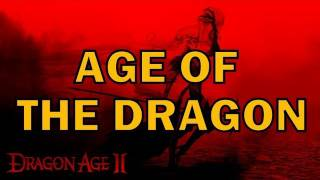 Repeat youtube video DRAGON AGE SONG - Age Of The Dragon