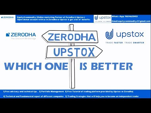 Zerodha Vs Upstox: Detail Analysis: Which One is Better: कहाँ खोलें Demat Account?