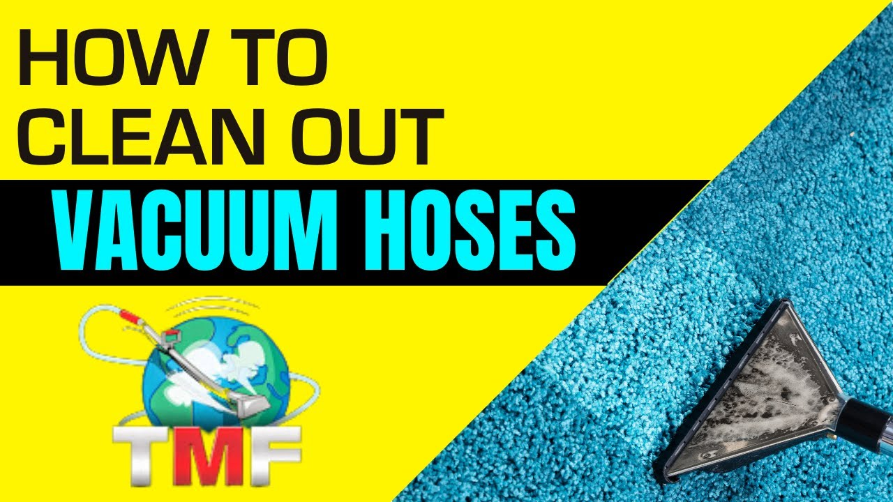 How to clean carpet cleaning vacuum hoses