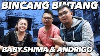 BINCANG BINTANG BARENG BABY SHIMA & ANDRIGO