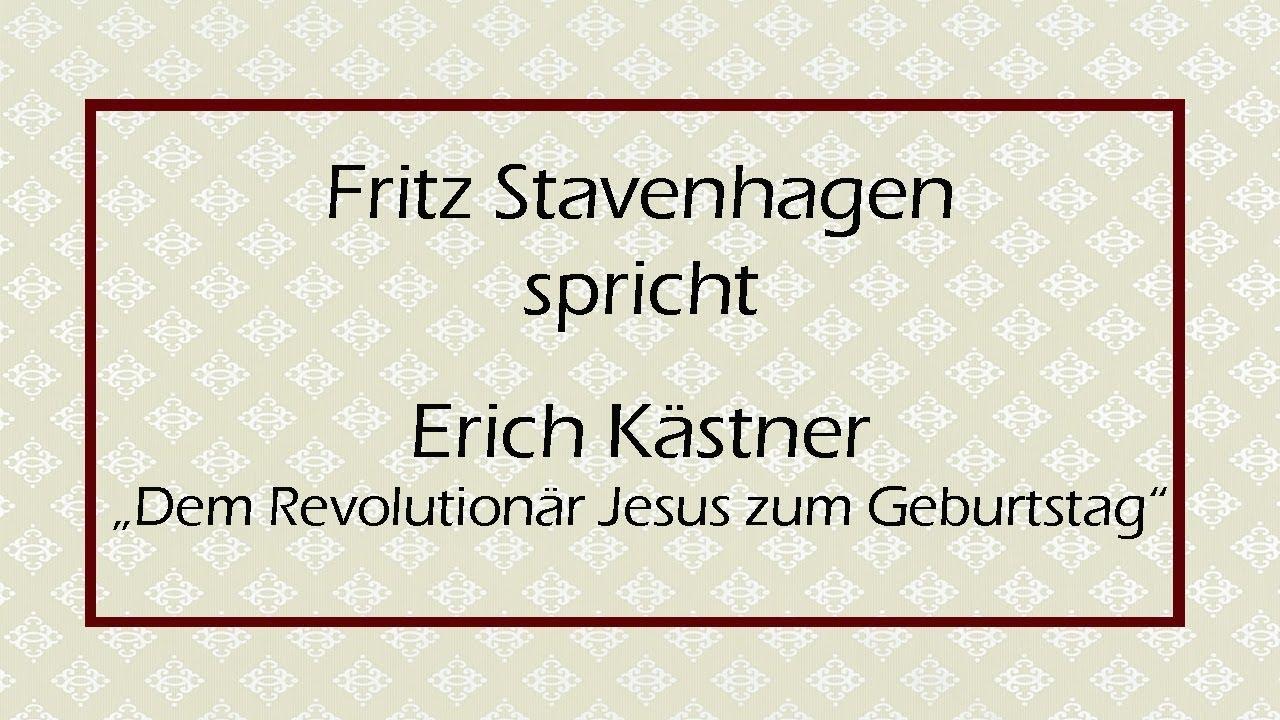 erich kstner dem revolutionr jesus zum geburtstag - Erich Kastner Lebenslauf