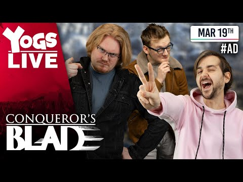 SALT WARS! - Conqueror's Blade - Lewis, Duncan, Spiffing Brit & Alex The Rambler! - 19/03/20 #AD