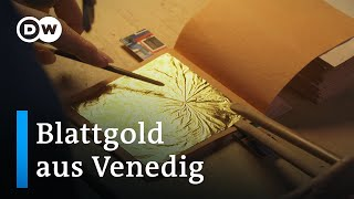 Die Goldschläger von Venedig – ein uraltes Handwerk | Euromaxx