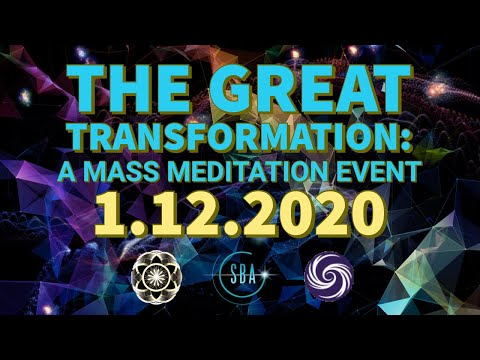 The Great Transformation: A Mass Meditation Event 1.12.2020