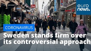 Coronavirus: Sweden stands firm over its controversial COVID-19 approach