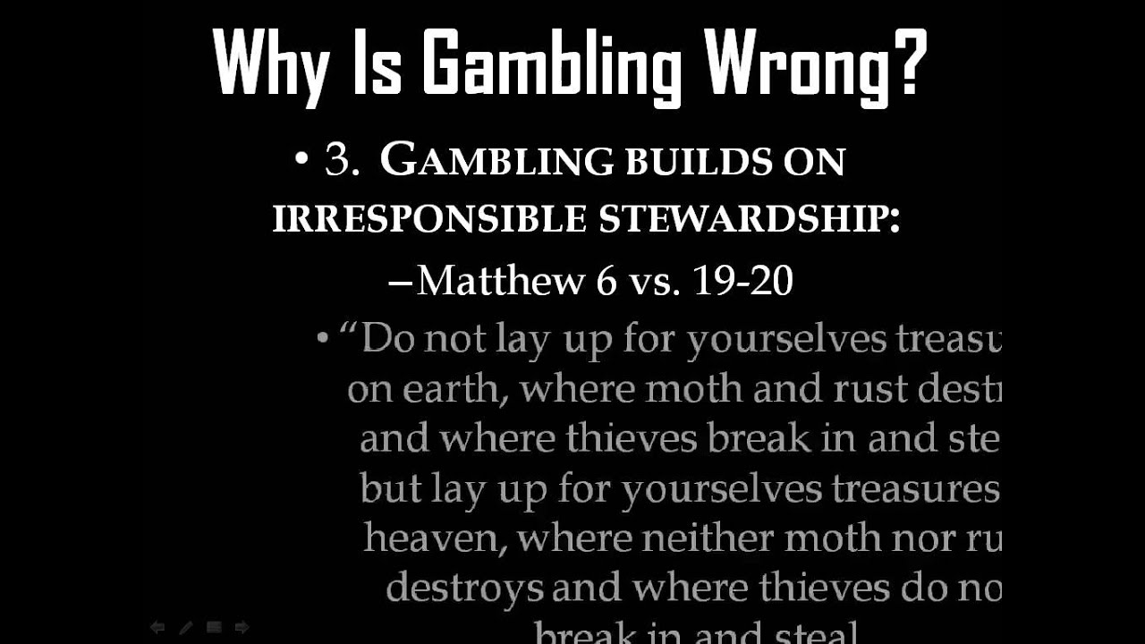 Where in the bible does it say gambling is wrong william hill withdrawal limit