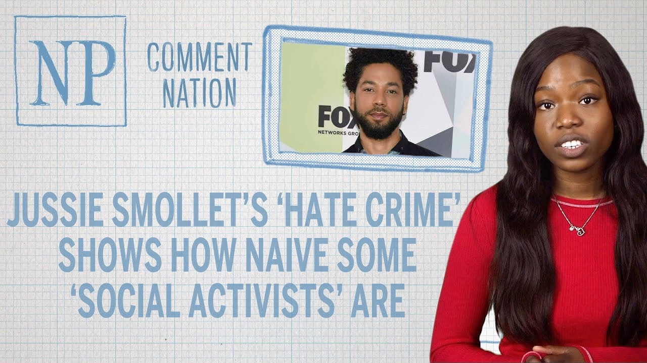 Jussie Smollett's 'hate crime' shows how naïve some 'social activists' are
