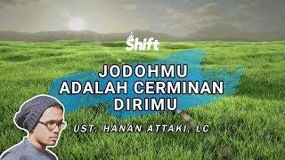 Download Video Jodohmu Cerminan Dirimu - Ust. Tengku Hanan Attaki, Lc MP3 3GP MP4