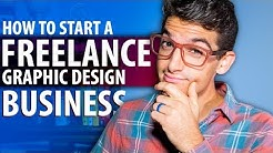 How to Start a Freelance Graphic Design Business