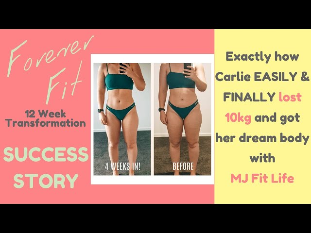 How Carlie EASILY & FINALLY Lost 10kg and Got Her Dream Bod