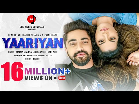 YAARIYAN | Mamta Sharma | Zain Imam | BadAsh | New Hindi Song 2020