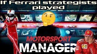 If Ferrari strategists played Motorsport Manager