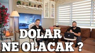 Dolar Neden Yükseldi? Bundan Sonra Ne Olacak?