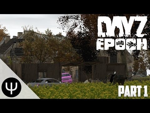 ARMA 2: DayZ Epoch Mod — Series 1 — Part 1 — Wooden Arts!