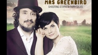 Mrs. Greenbird - Shooting Stars & Fairy Tales (Videoclip)