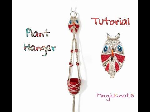 Macrame Owl Plant Hanger ♥ Tutorial ♥