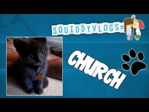 SquiddyVlogs - New Cat, CHURCH! [10]