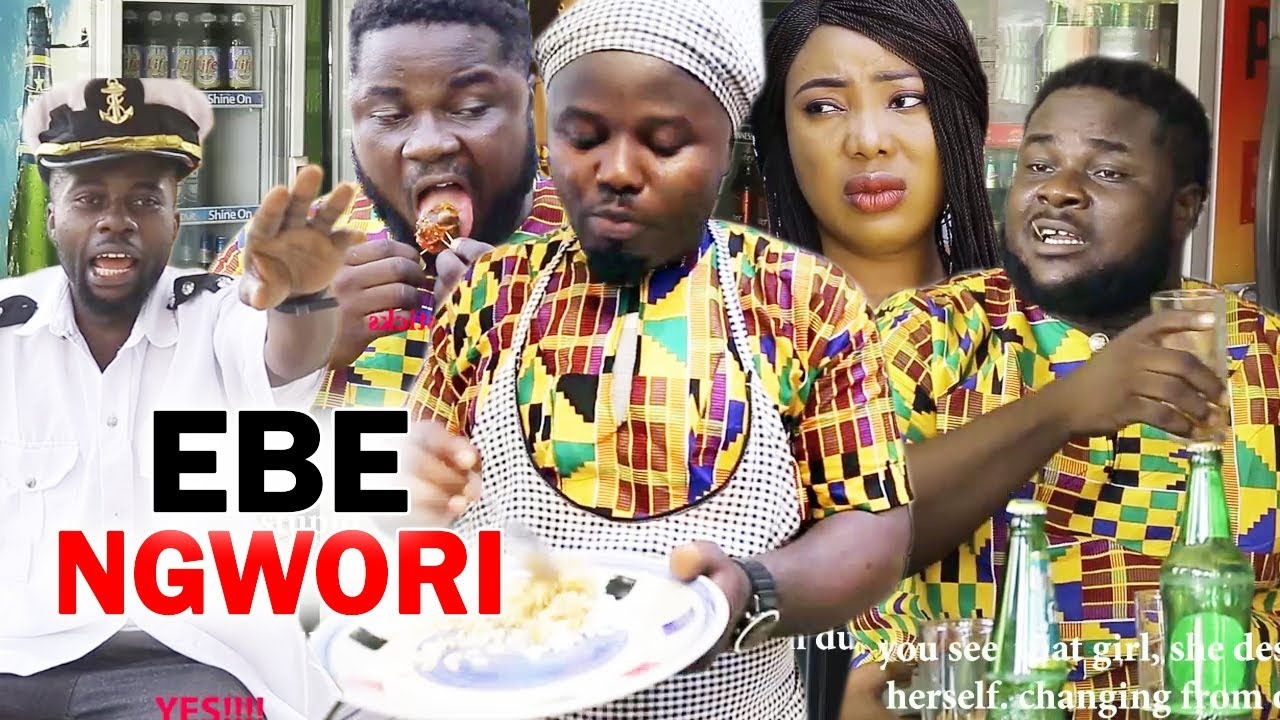 Download EBE NGWORI ( FULL MOVIE) - 2020 Latest Nigerian Nollywood Igbo Movie Full HD