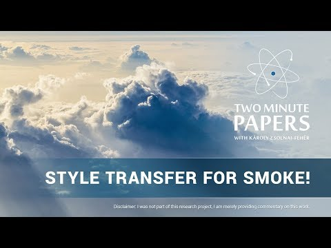 Style Transfer...For Smoke and Fluids! | Two Minute Papers #264