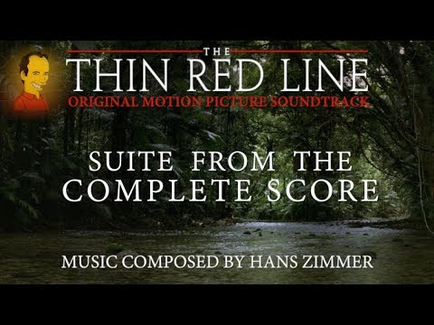 The Thin Red Line - Suite from the Complete Score by Hans Zimmer (No SFX) en streaming