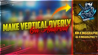 How To Make A Free Fire Animated Vertical Stream Overlay    Make Amazing Free Fire Vertical Overlay