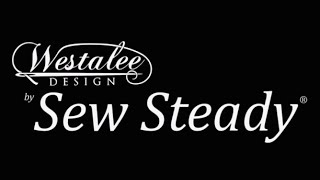 Press Release - New Product Line Westalee Designs by Sew Steady