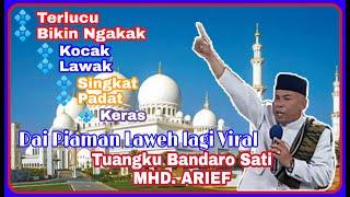 #Terbaru #Viral #Hiduik_ka_Mati #Ceramah_Minang SABANA PADEK Piaman Laweh TUANGKU BANDARO SATI